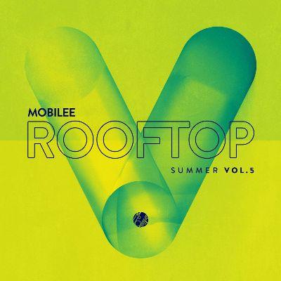 VA — Mobilee Rooftop Summer Vol. 5