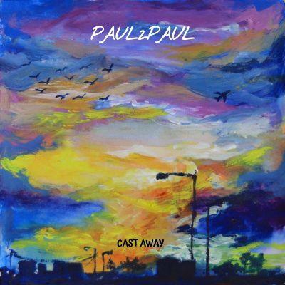 Paul2Paul — Cast Away