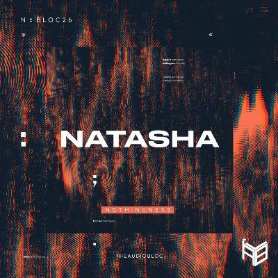 Natasha (UK) — Nothingness