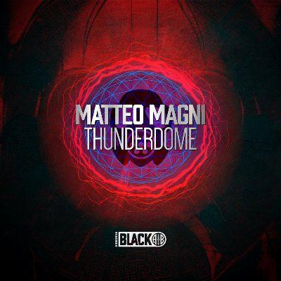 Matteo Magni — Thunderdome