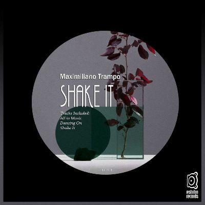 Maximiliano Trampo — Shake It