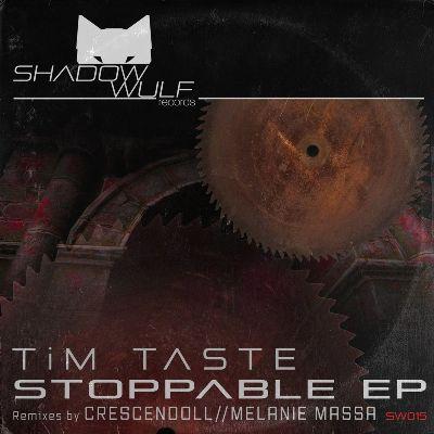 TiM TASTE — Stoppable