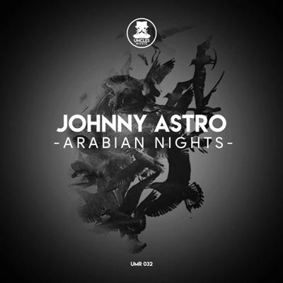 Johnny Astro — Arabian Nights