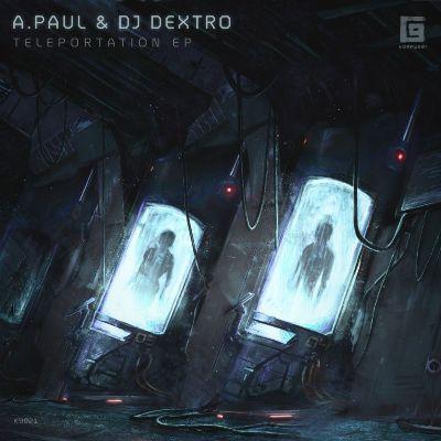 DJ Dextro & A.Paul — Teleportation