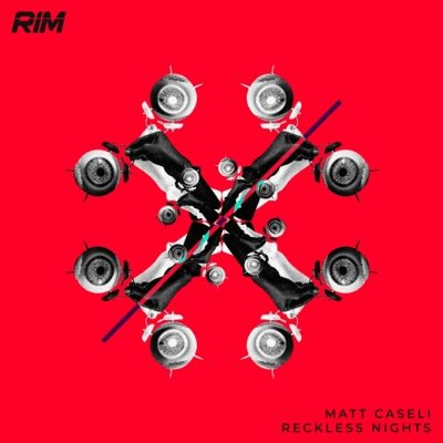 Matt Caseli — Reckless Nights