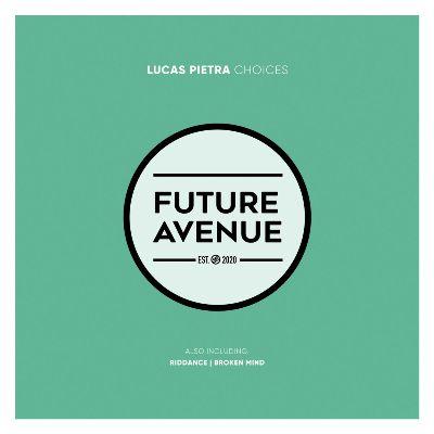 Lucas Pietra – Choices