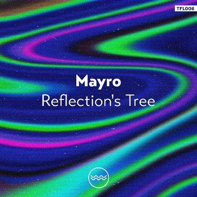 Mayro — Reflection's Tree