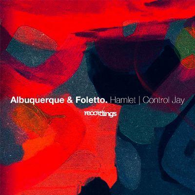 Albuquerque & Foletto — Hamlet / Control Jay