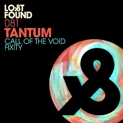 Tantum — Call Of The Void / Fixity