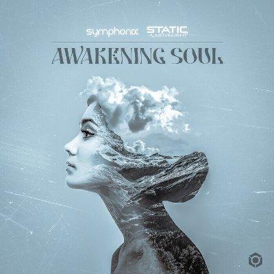 Symphonix & Static Movement – Awakening Soul