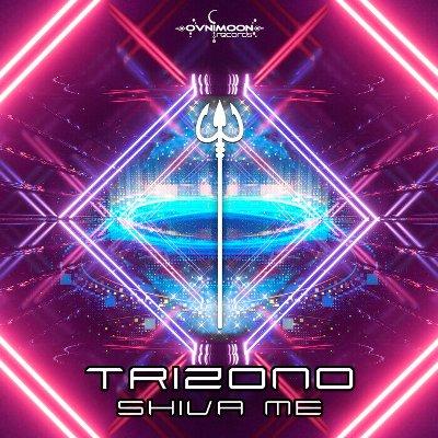 Trizono — Shiva Me