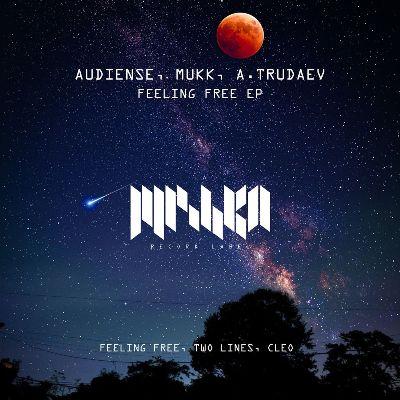 Audiense, Mukk & A.Trudaev – Feeling Free