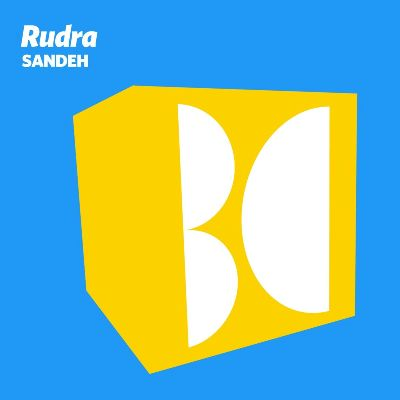 Rudra — Sandeh