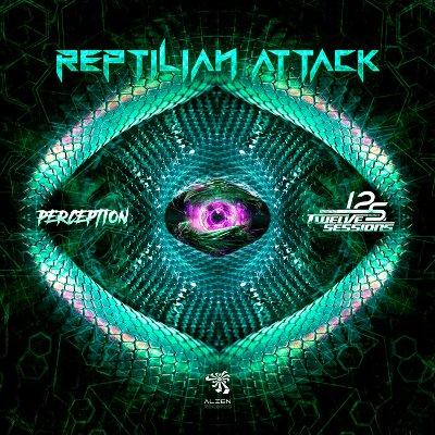 Twelve Sessions & Perception — Reptilian Attack