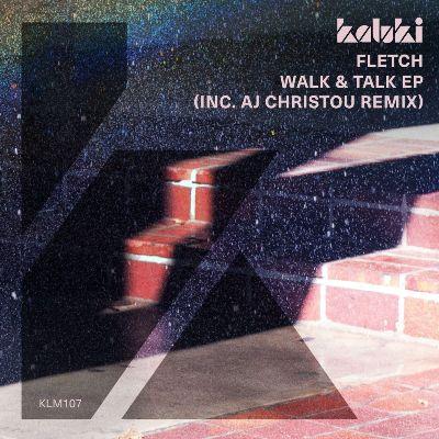 Fletch (GB) — Walk & Talk EP