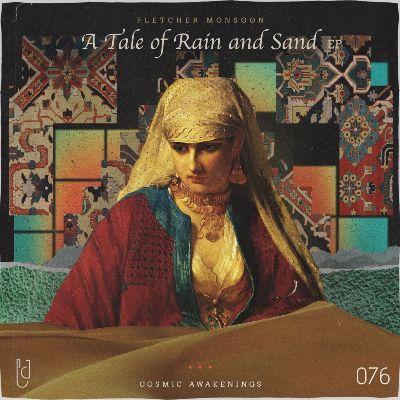 Fletcher Monsoon — A Tale of Rain and Sand