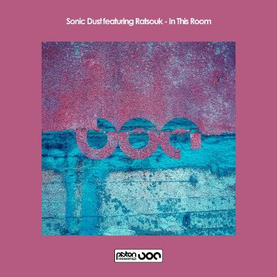 Sonic Dust & Ratsouk — In This Room