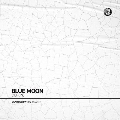 DEF (IN) — Blue Moon