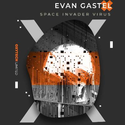 Evan Gastel — Space Invader Virus