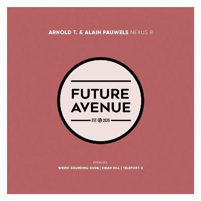 Arnold T & Alain Pauwels — Nexus 8