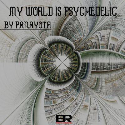 Panayota — My World Is Psychedelic