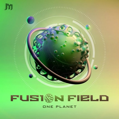 Fusion Field — One Planet