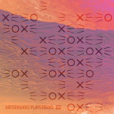 VA — Katermukke Playground XIV