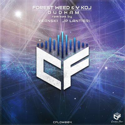 Forest Weed & Y KOJ — Dudham