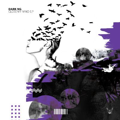 Dark Ng — Close My Mind