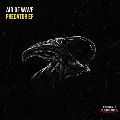 Air of Wave — Predator EP