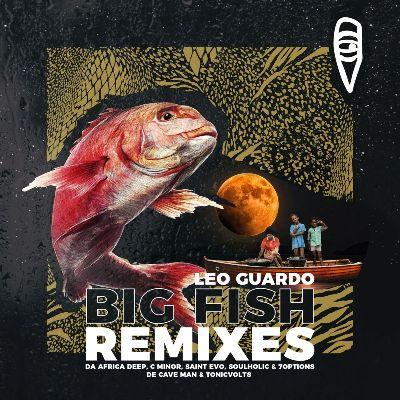 Leo Guardo — Big Fish Remixes