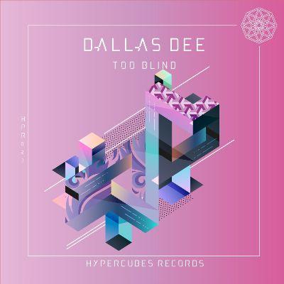 Dallas Dee — Too Blind