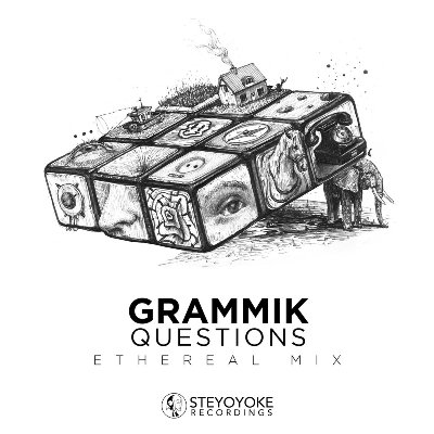 Grammik — Questions (Ethereal Mix)