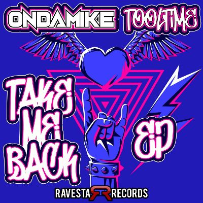 OnDaMiKe & Tooltime — Take Me Back EP
