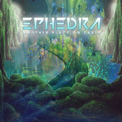 Ephedra — Another Place On Earth
