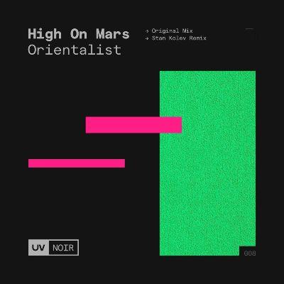 High On Mars — Orientalist