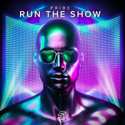 Pribe — Run The Show