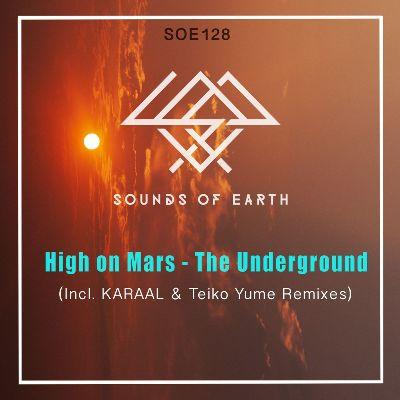 High On Mars — The Underground