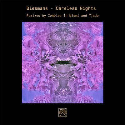 Biesmans – Careless Nights
