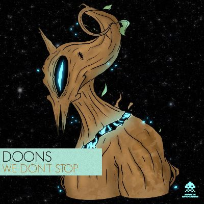 Doons – We Don't Stop