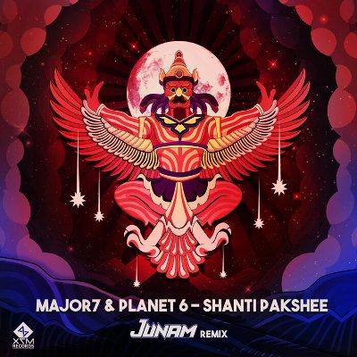 Major7 & Planet 6 – Shanti Pakshee (JUNAM Remix)