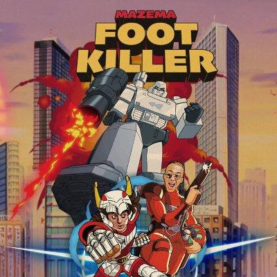 Mazema – Foot Killer
