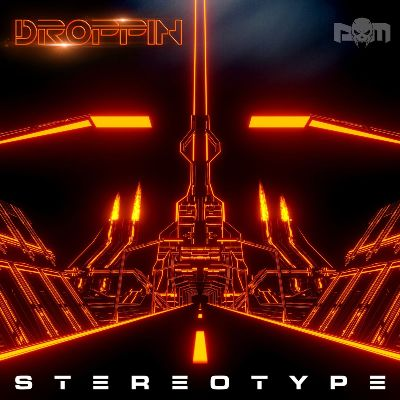Stereotype — Droppin