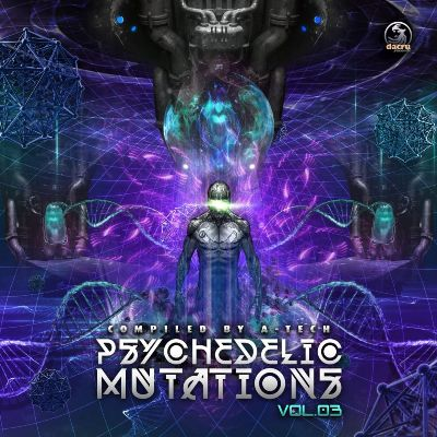 VA — Psychedelic Mutations, Vol. 3 (Compiled by A-Tech)
