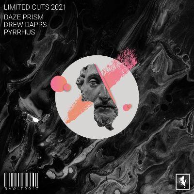 Daze Prism, Drew Dapps & PYRRHUS — Limited Cuts 2021