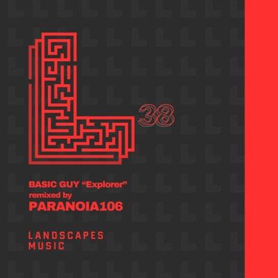 Basic Guy — Explorer (Paranoia106 Remix)
