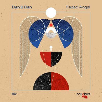 Dan & Dan — Faded Angel