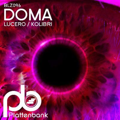 Doma — Lucero / Kolibri
