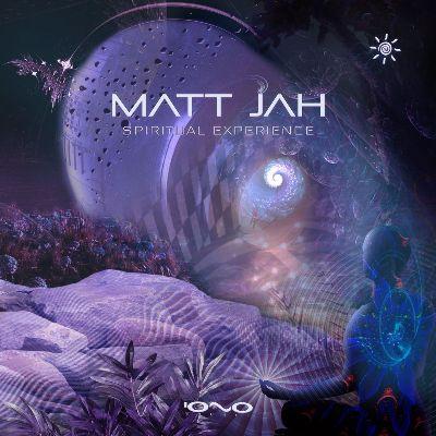 Matt Jah — Spiritual Experience