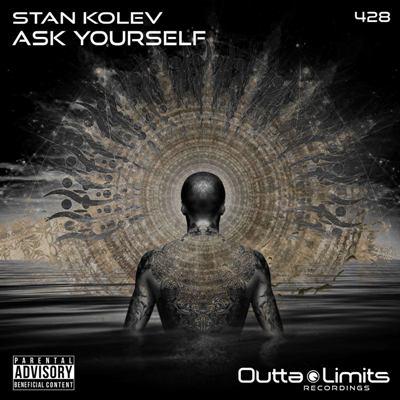 Stan Kolev — Ask Yourself